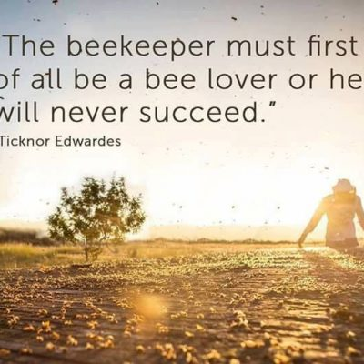 The Motto of a Beekeeper